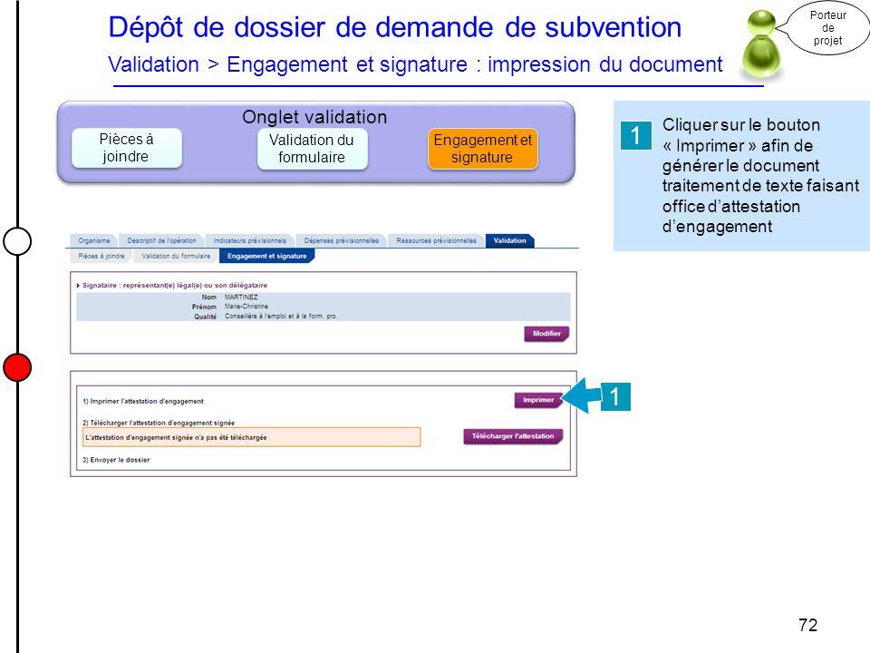 Dépôt de dossier de demande de subvention Validation > Engagement et signature : impression du document