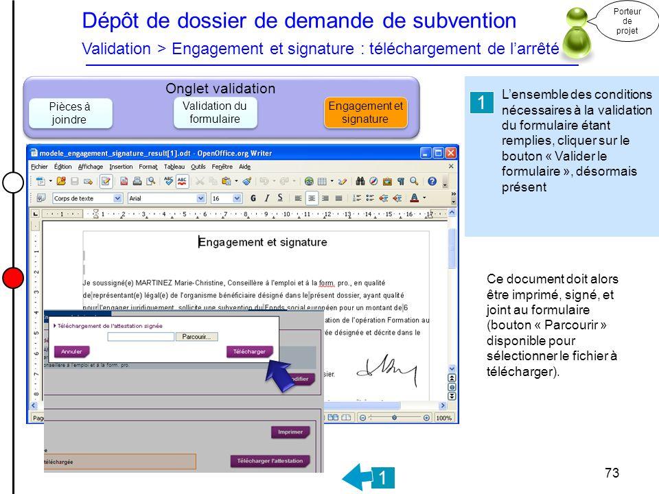 Dépôt de dossier de demande de subvention Validation > Engagement et signature : téléchargement de l'arrêté