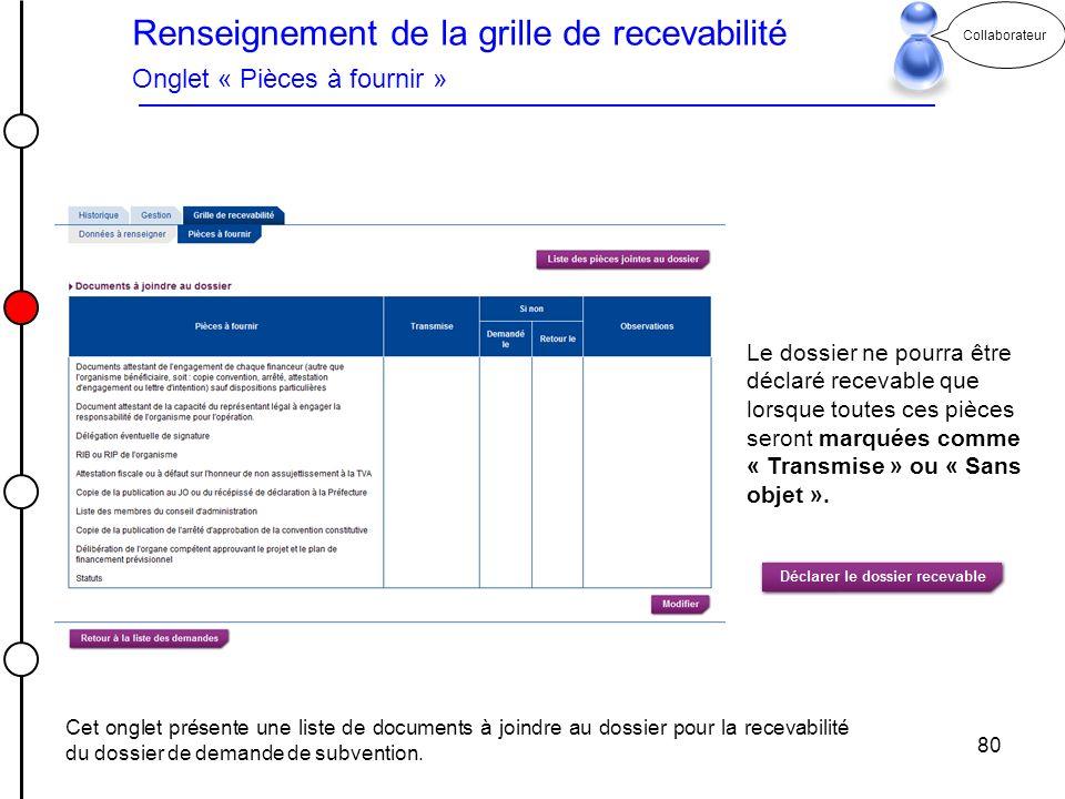 Renseignement de la grille de recevabilité Onglet « Pièces à fournir »
