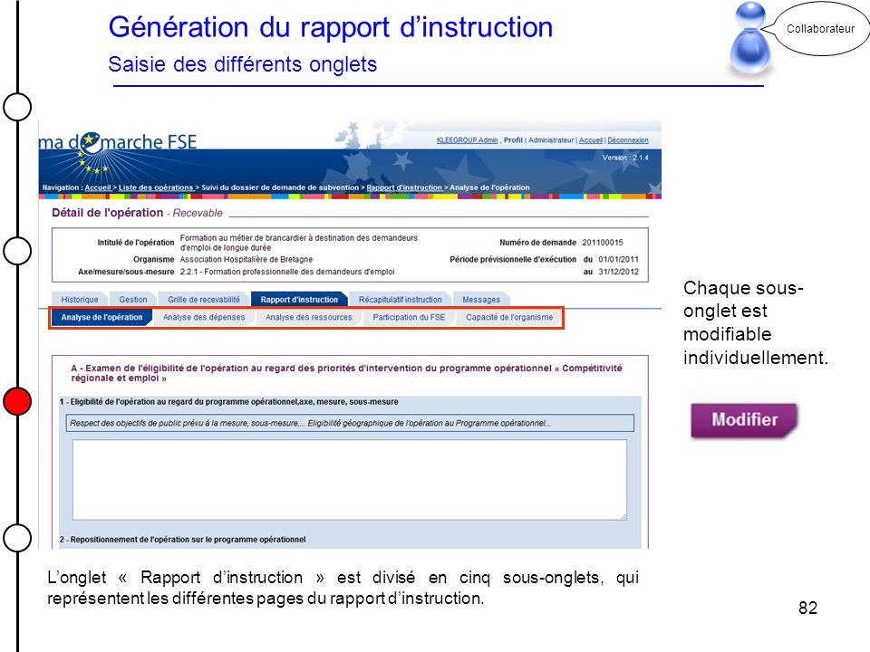 Génération du rapport d'instruction Saisie des différents onglets