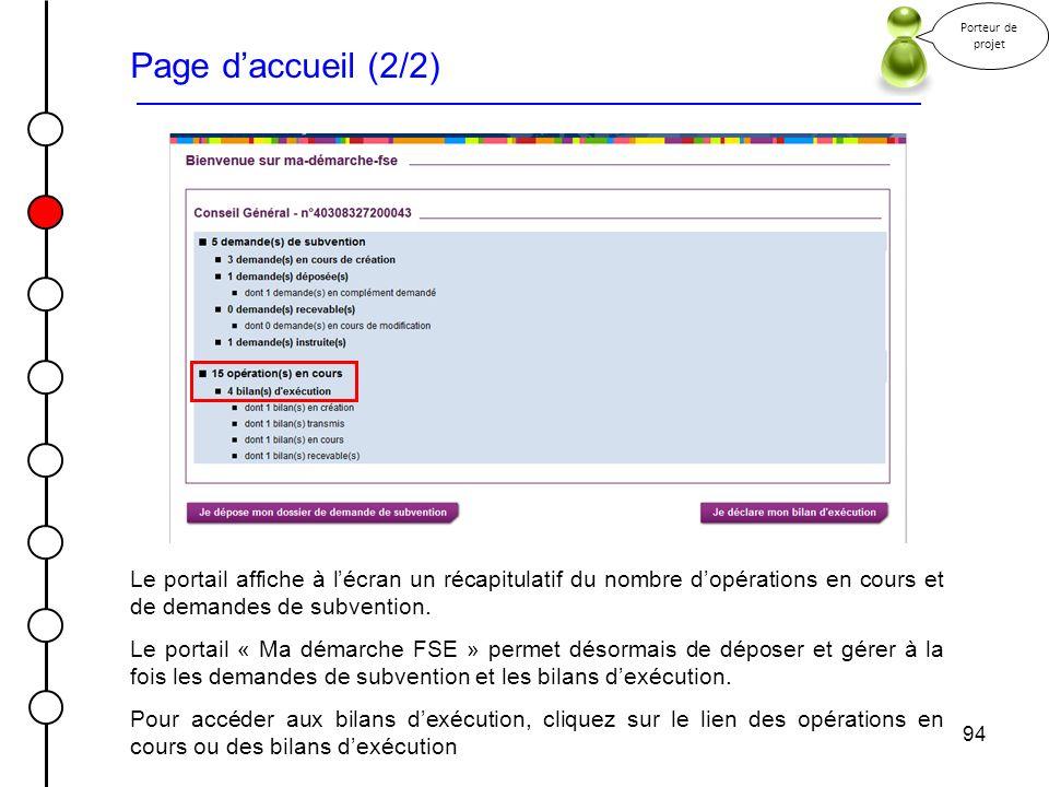 Porteur de projet Page d'accueil (2/2) Le portail affiche à l'écran un récapitulatif du nombre d'opérations en cours et de demandes de subvention.