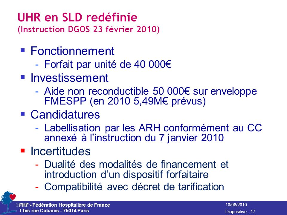 UHR en SLD redéfinie (Instruction DGOS 23 février 2010)