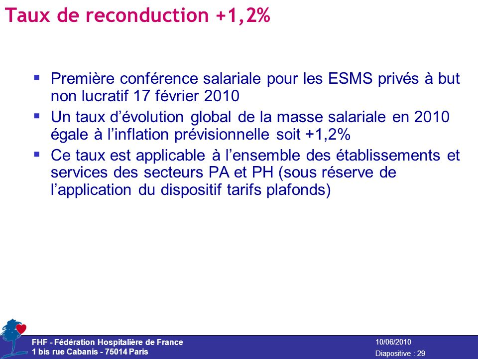Taux de reconduction +1,2%