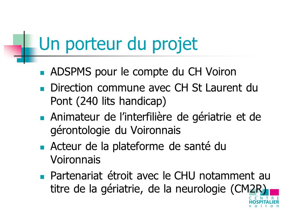 Un porteur du projet ADSPMS pour le compte du CH Voiron