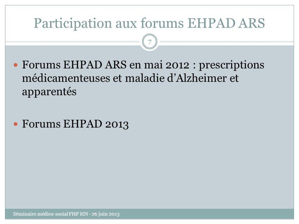 Participation aux forums EHPAD ARS