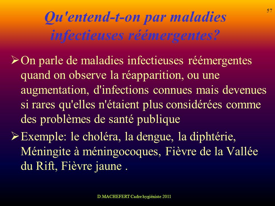 Qu entend-t-on par maladies infectieuses réémergentes
