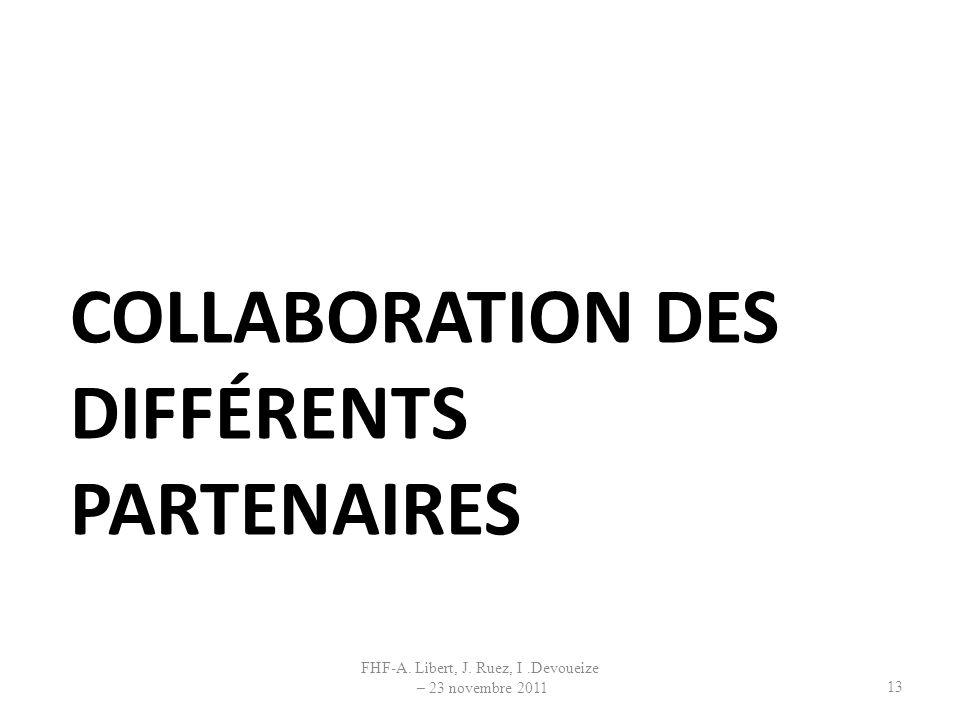 Collaboration des différents partenaires