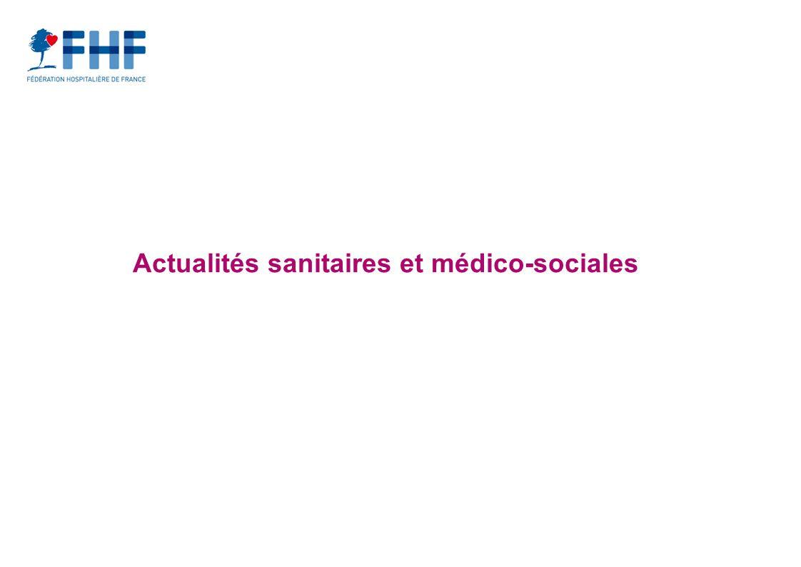 Actualités sanitaires et médico-sociales