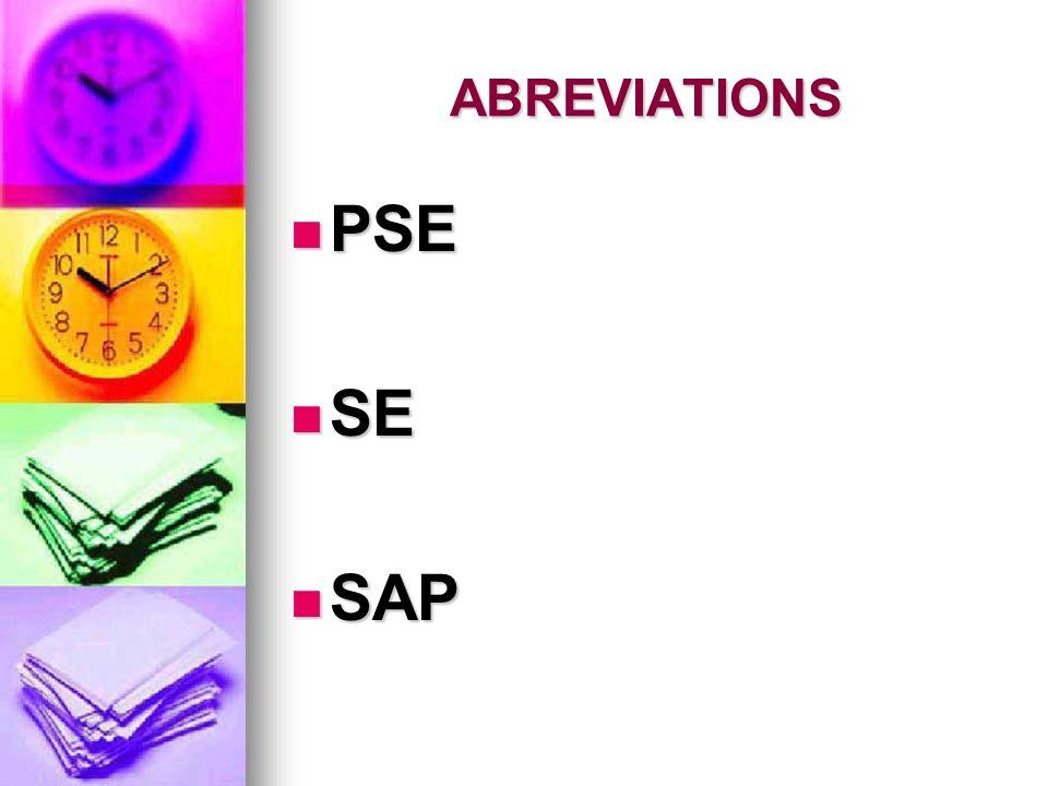 PSE SE SAP ABREVIATIONS PSE : Pousse seringue électrique
