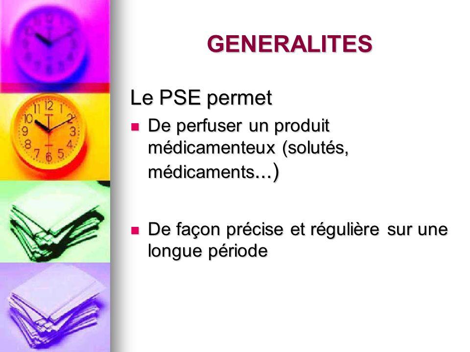 GENERALITES Le PSE permet