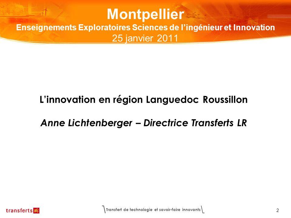 Montpellier Enseignements Exploratoires Sciences de l'ingénieur et Innovation 25 janvier 2011