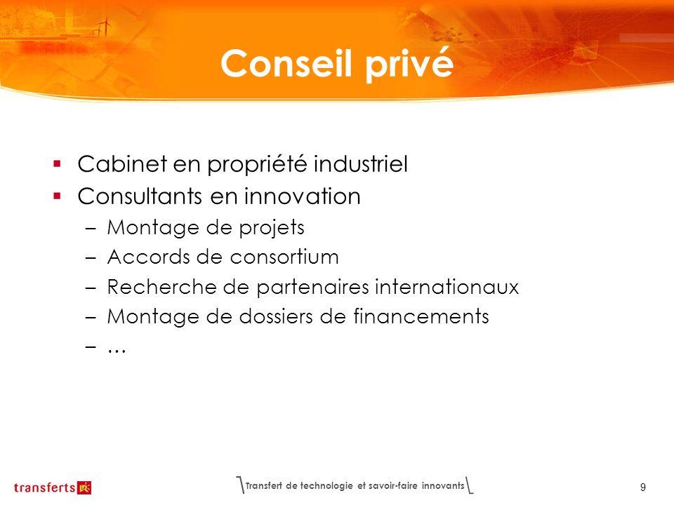 Conseil privé Cabinet en propriété industriel