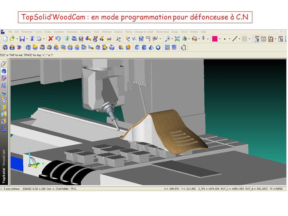 TopSolid'WoodCam : en mode programmation pour défonceuse à C.N