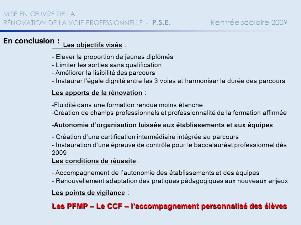 Les PFMP – Le CCF – l'accompagnement personnalisé des élèves