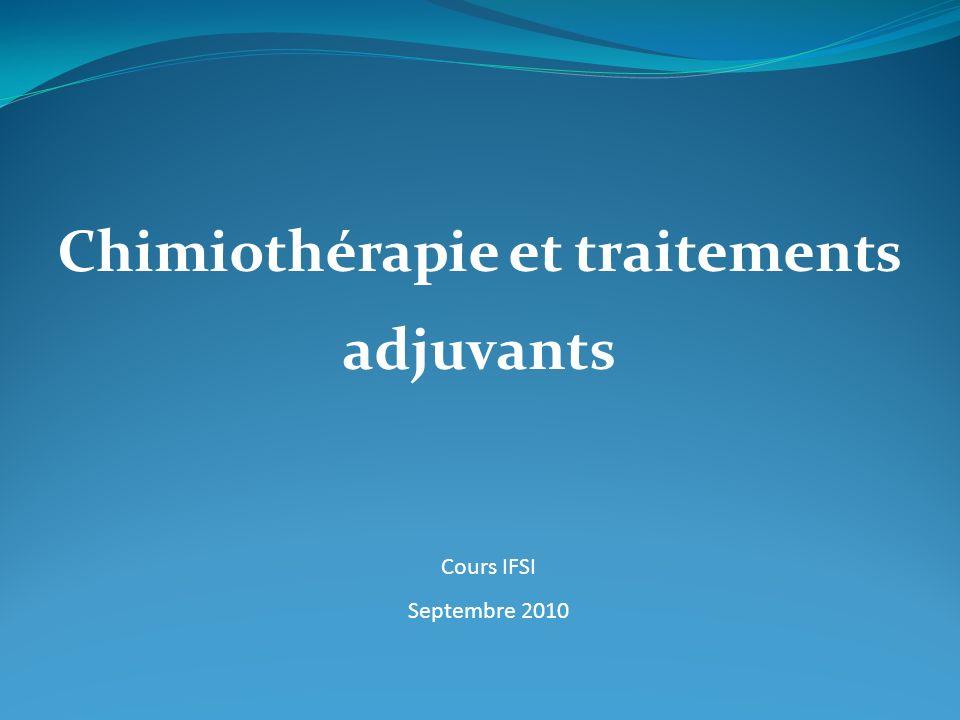 Chimiothérapie et traitements adjuvants