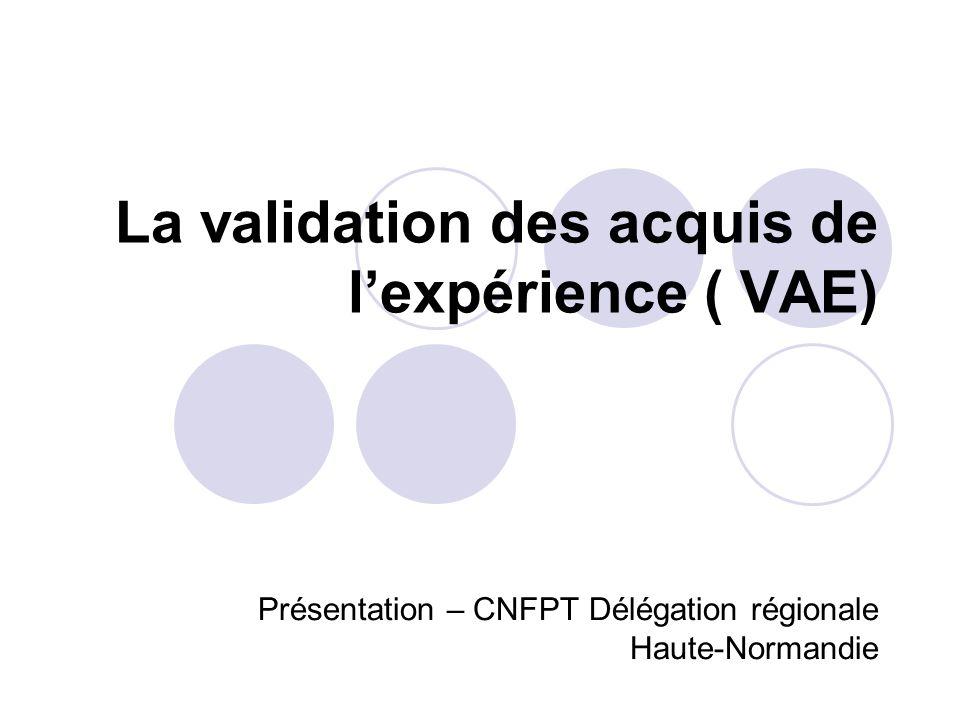 La validation des acquis de l'expérience ( VAE)
