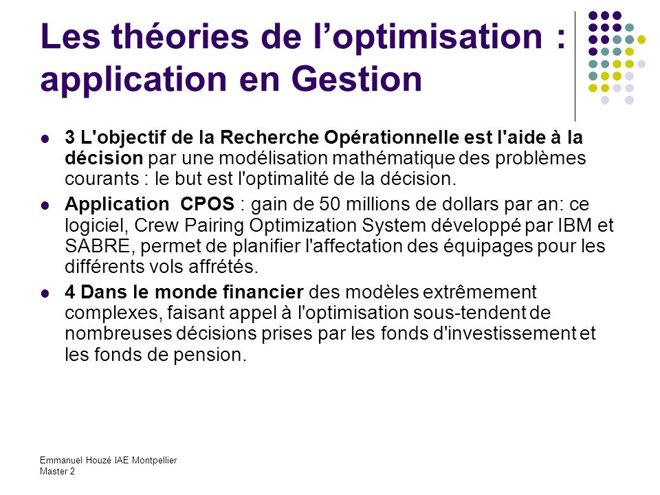 Les théories de l'optimisation : application en Gestion
