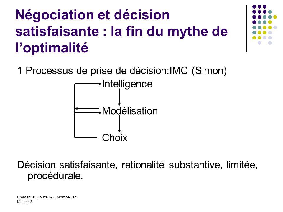 Négociation et décision satisfaisante : la fin du mythe de l'optimalité