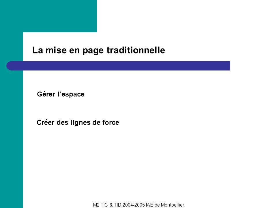 La mise en page traditionnelle