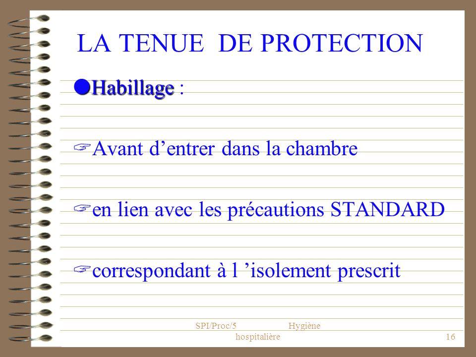 SPI/Proc/5 Hygiène hospitalière