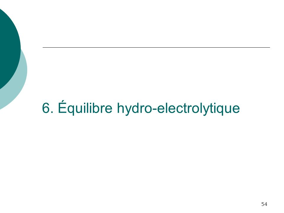 6. Équilibre hydro-electrolytique