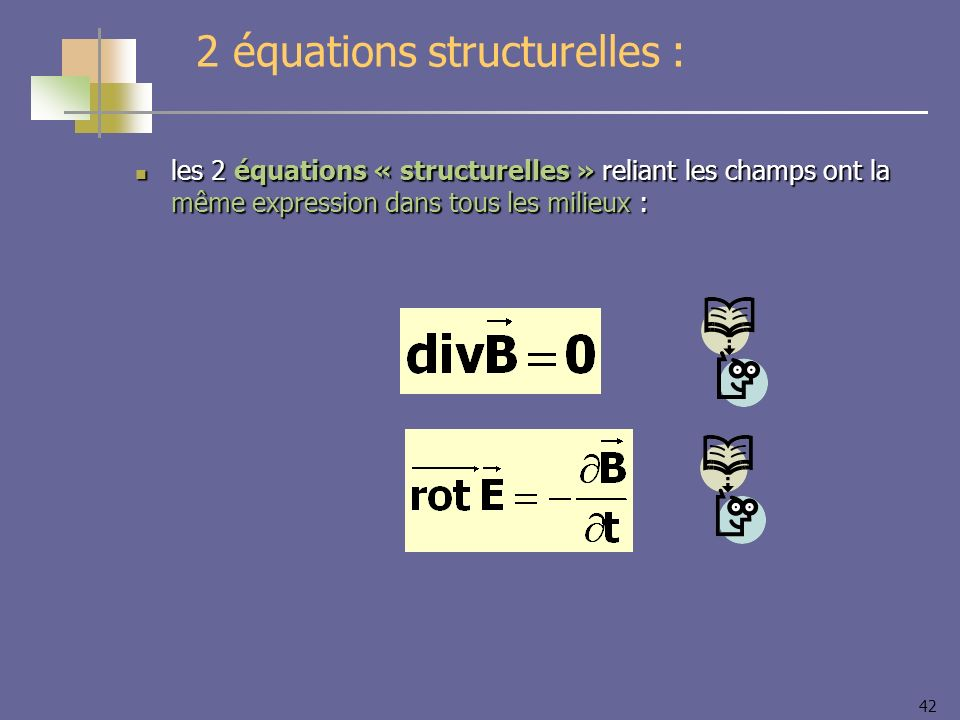 2 équations structurelles :