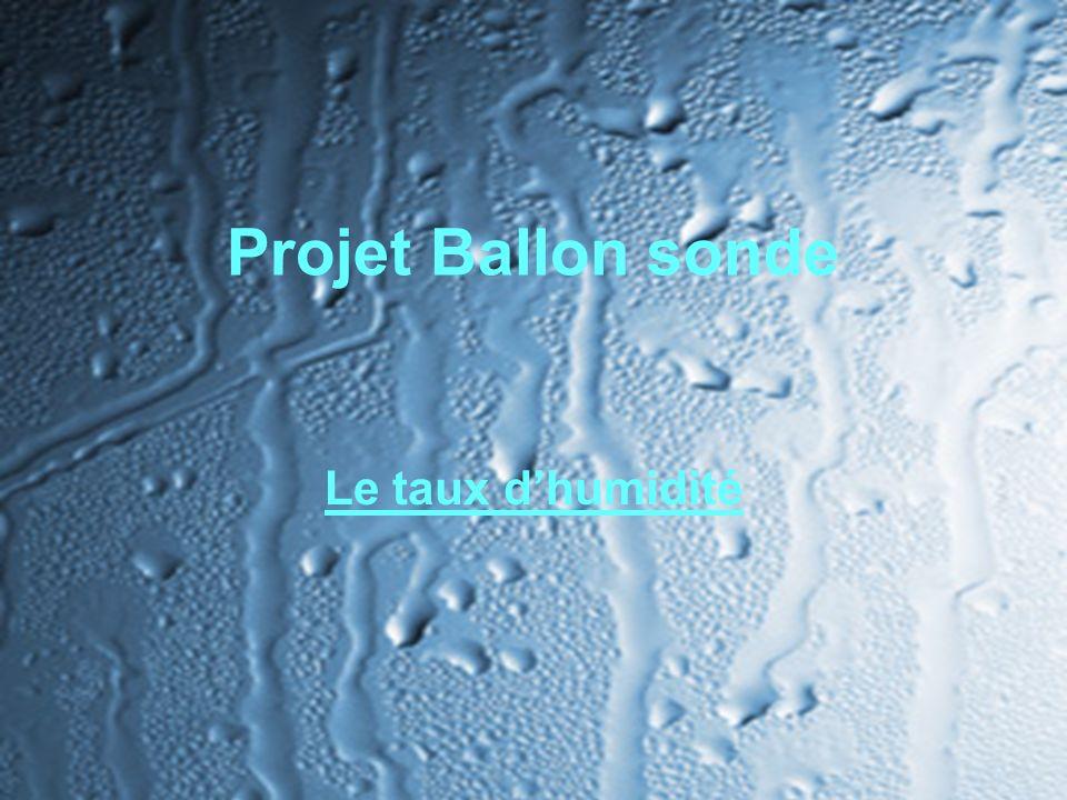 Projet Ballon sonde Le taux d'humidité