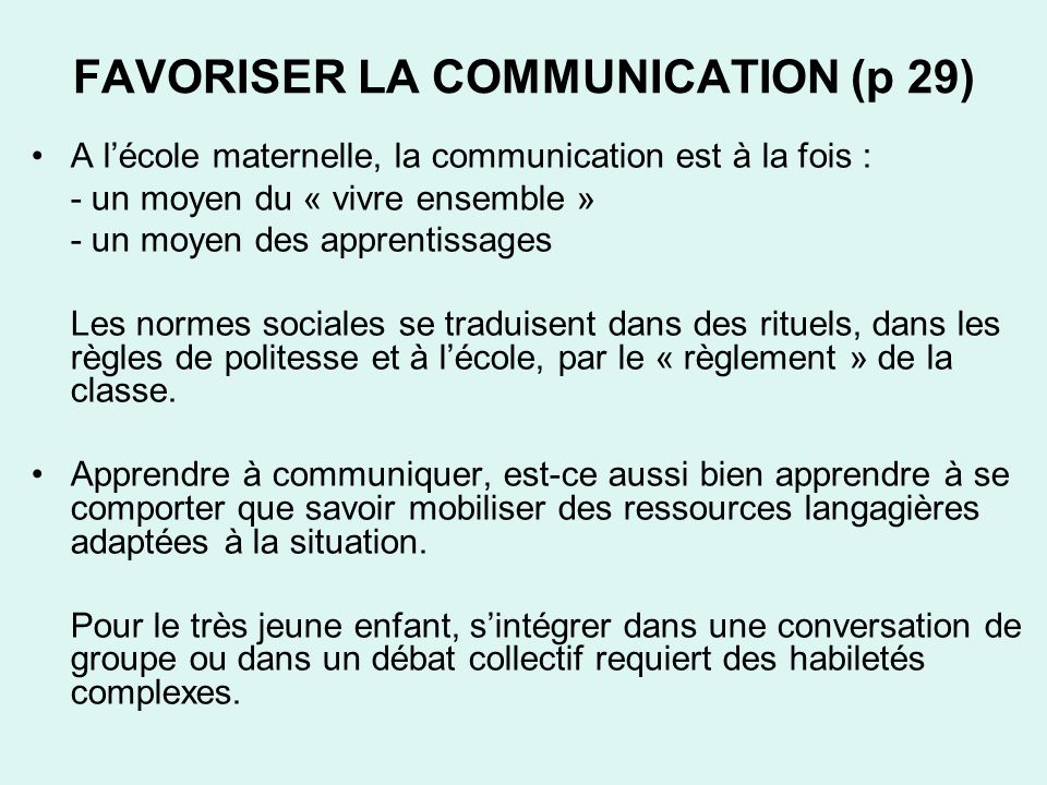 FAVORISER LA COMMUNICATION (p 29)