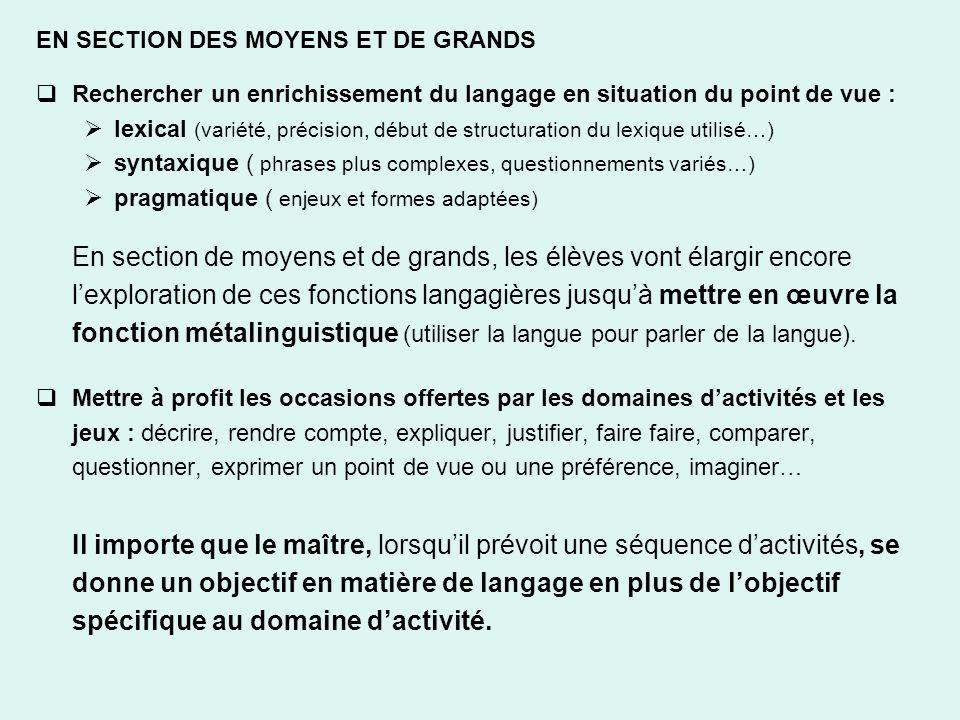 EN SECTION DES MOYENS ET DE GRANDS