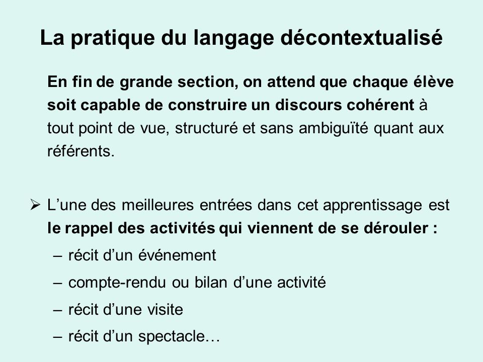 La pratique du langage décontextualisé