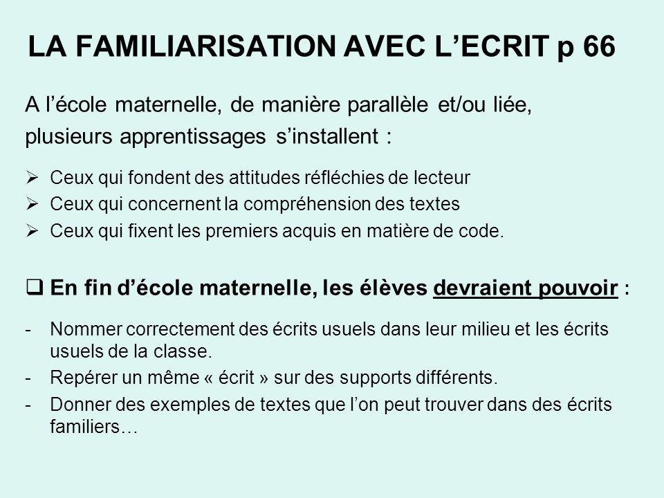 LA FAMILIARISATION AVEC L'ECRIT p 66
