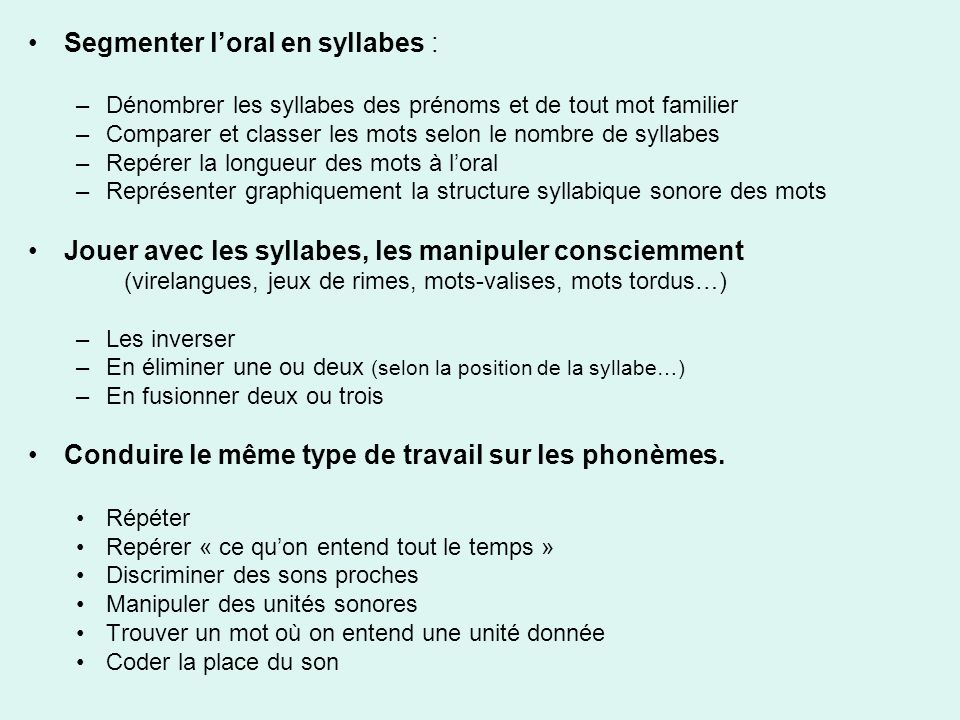 Segmenter l'oral en syllabes :