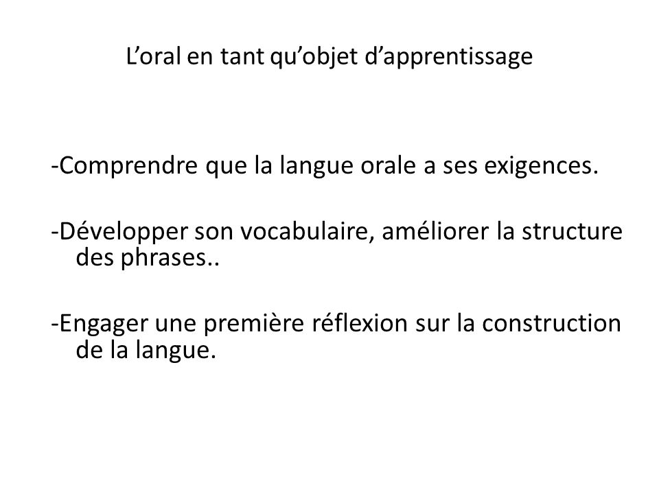 L'oral en tant qu'objet d'apprentissage