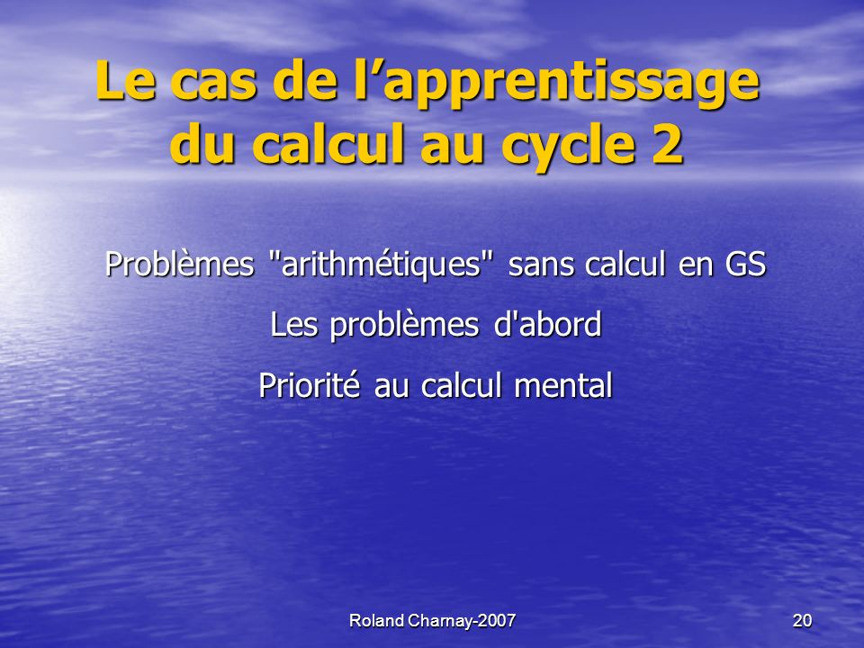 Le cas de l'apprentissage du calcul au cycle 2
