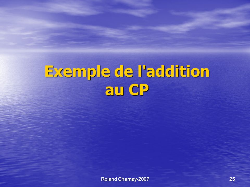 Exemple de l addition au CP