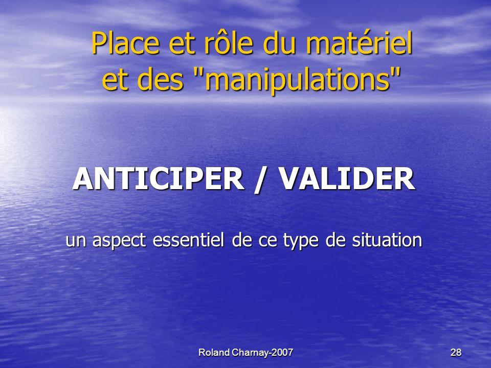 Place et rôle du matériel et des manipulations