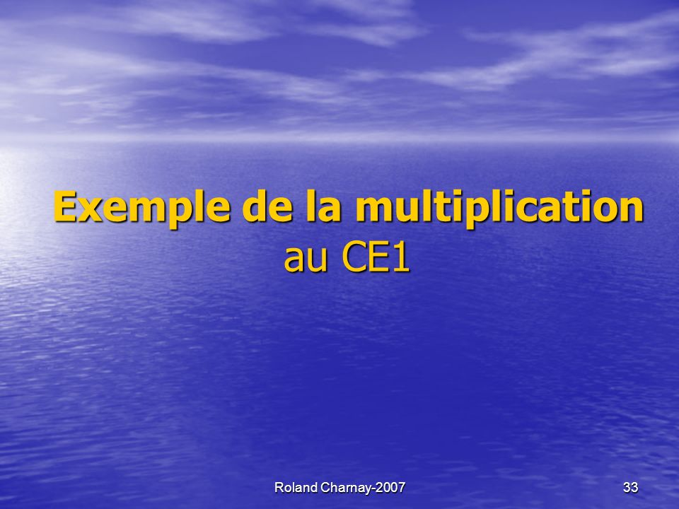 Exemple de la multiplication au CE1