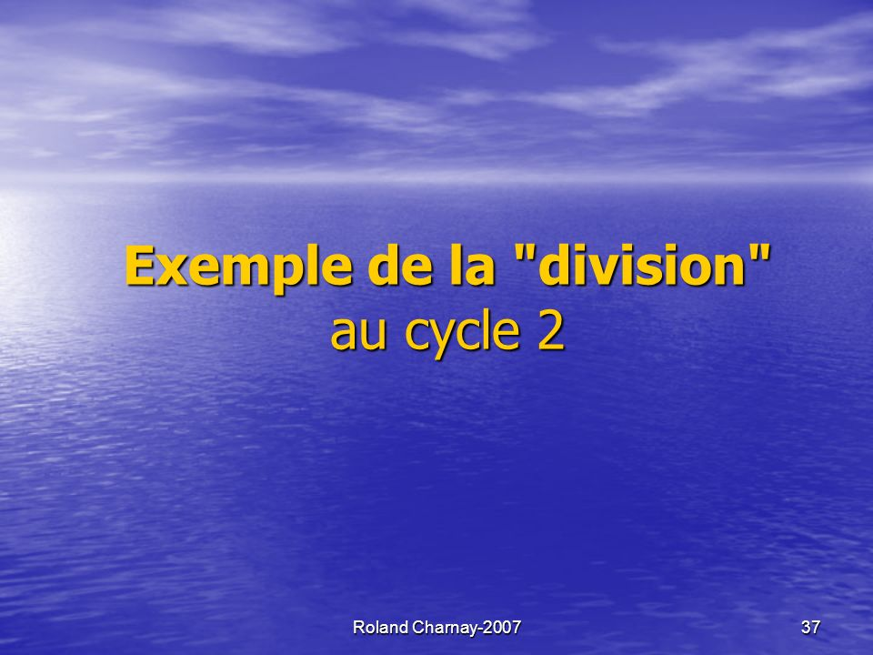 Exemple de la division au cycle 2