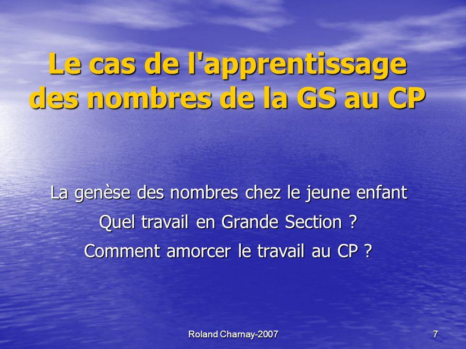 Le cas de l apprentissage des nombres de la GS au CP