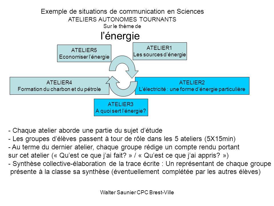l'énergie Exemple de situations de communication en Sciences