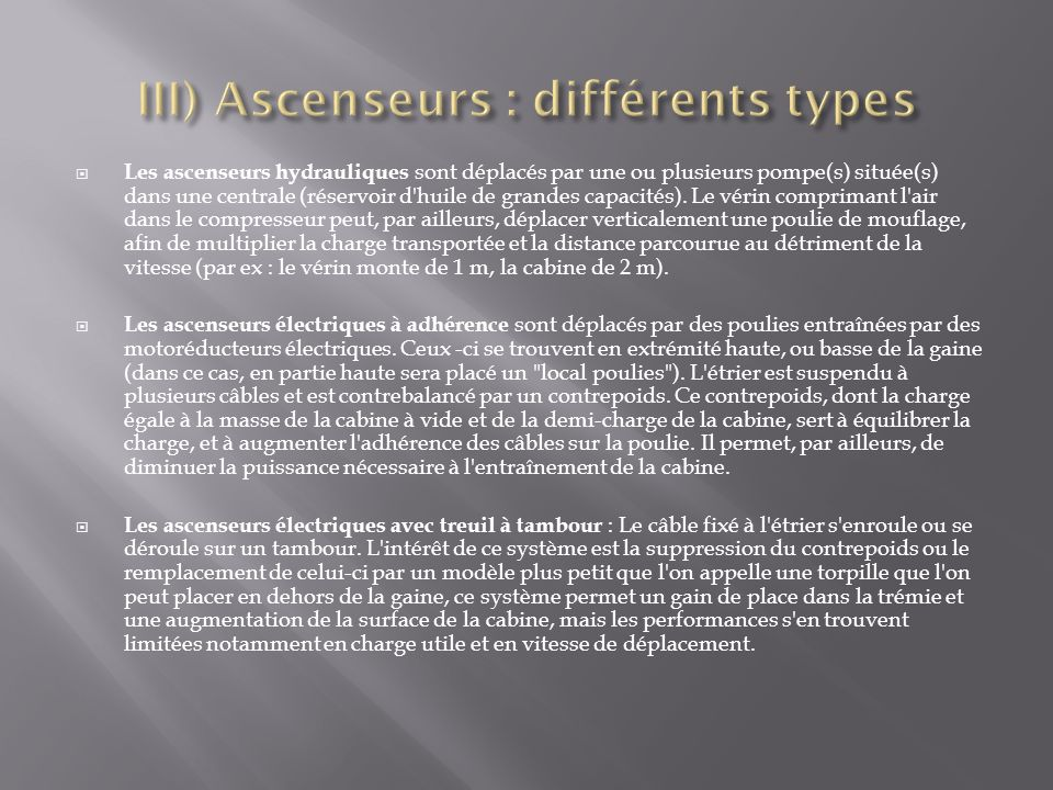 III) Ascenseurs : différents types
