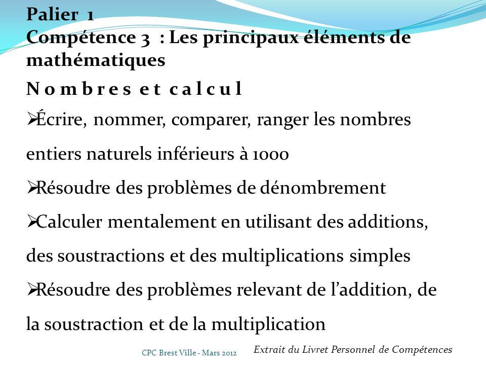 Compétence 3 : Les principaux éléments de mathématiques