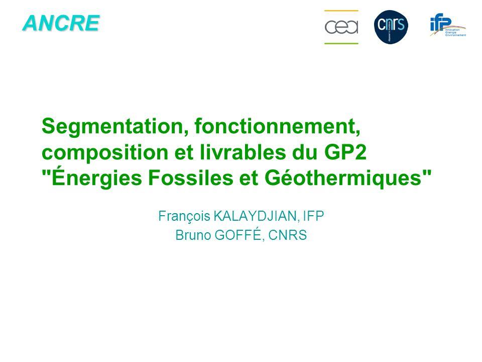 François KALAYDJIAN, IFP Bruno GOFFÉ, CNRS