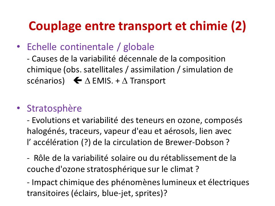Couplage entre transport et chimie (2)