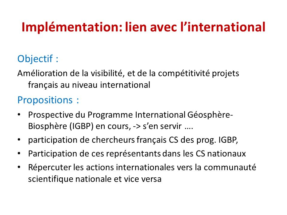 Implémentation: lien avec l'international