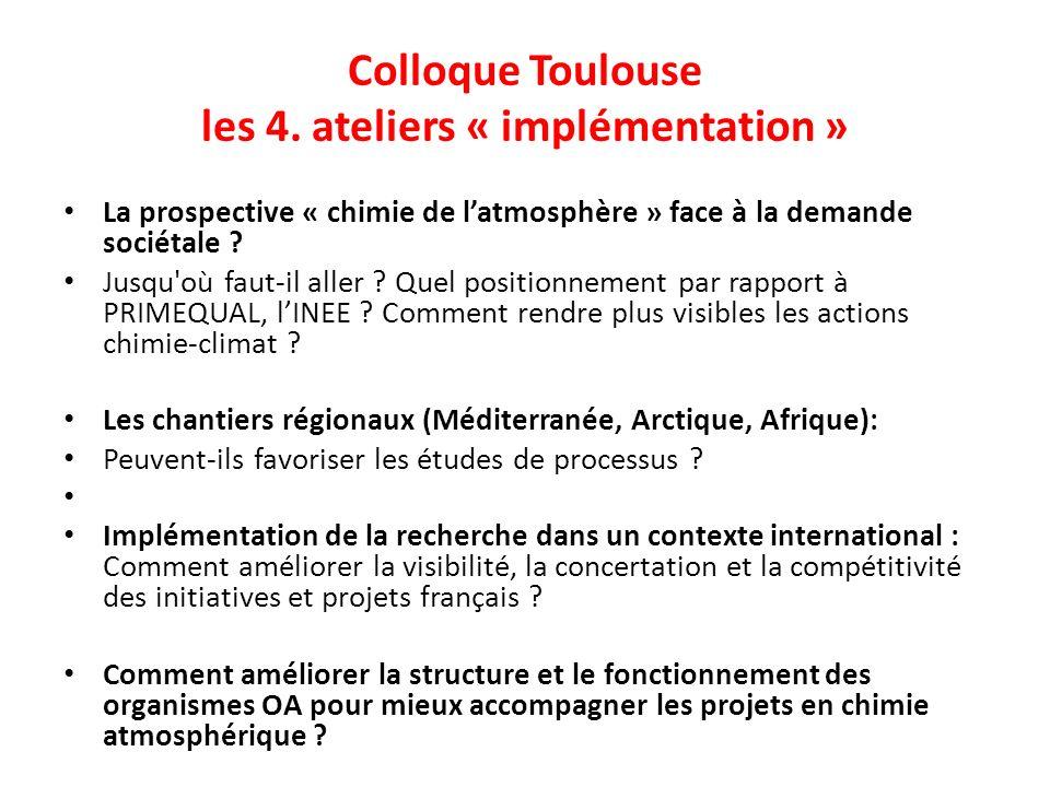 Colloque Toulouse les 4. ateliers « implémentation »