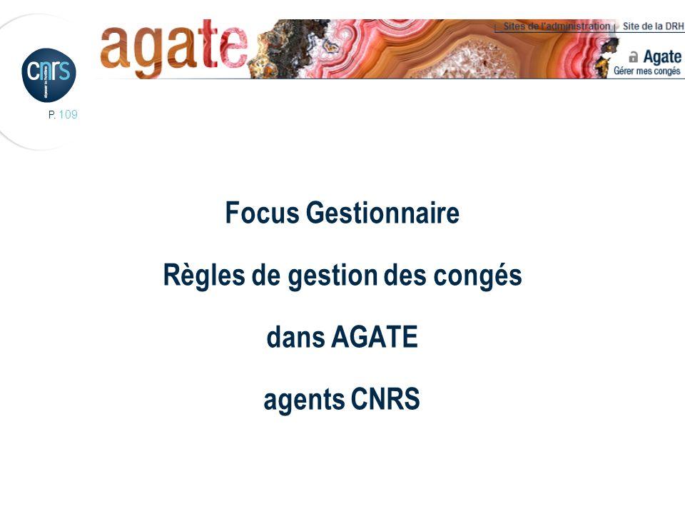 Focus Gestionnaire Règles de gestion des congés dans AGATE agents CNRS