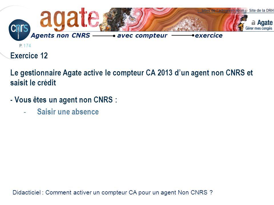 - Vous êtes un agent non CNRS : Saisir une absence