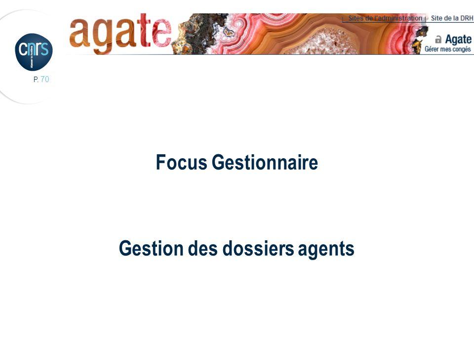 Focus Gestionnaire Gestion des dossiers agents