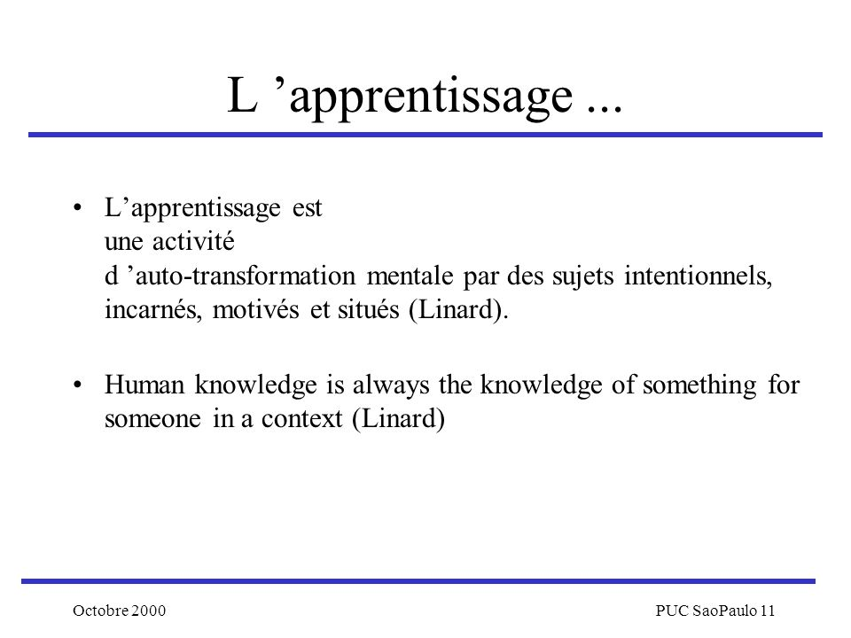 L 'apprentissage ...